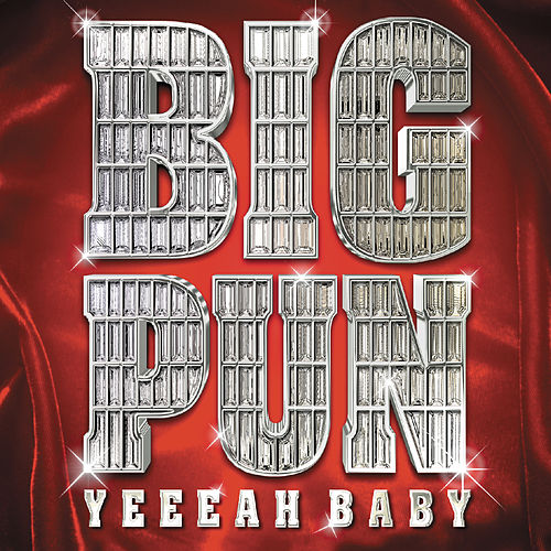 Yeeeah Baby by Big Pun