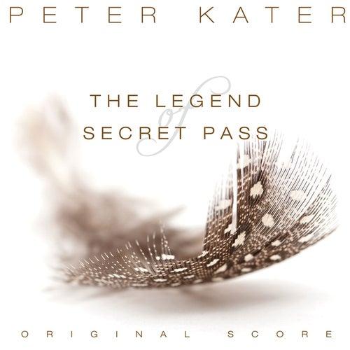 The Legend of Secret Pass (Original Score) de Peter Kater