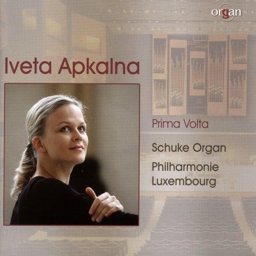Prima volta (Schuke Organ, Philharmonie, Luxembourg) by Iveta Apkalna