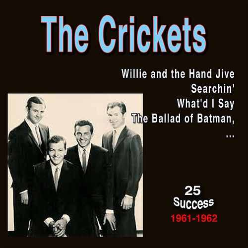 The Crickets (25 Success) (1961 - 1962) van Bobby Vee