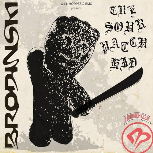 The Sour Patch Kid by Brodinski