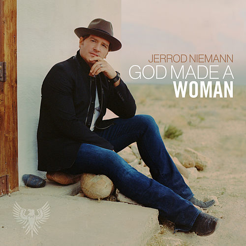 God Made A Woman von Jerrod Niemann
