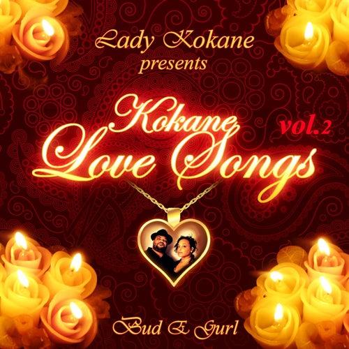 Lady Kokane Presents Kokane Love Songs, Vol. 2 de Kokane