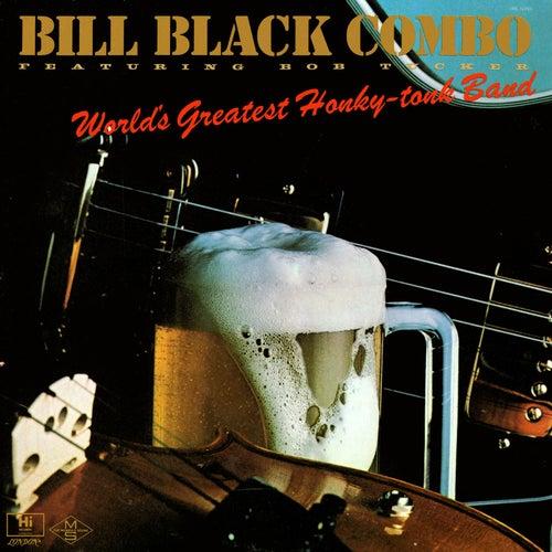 World's Greatest Honky Tonk Band von Bill Black Combo