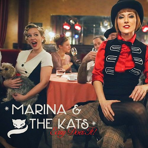Easy Does It von Marina and the Kats