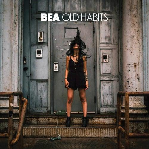Old Habits de Bea