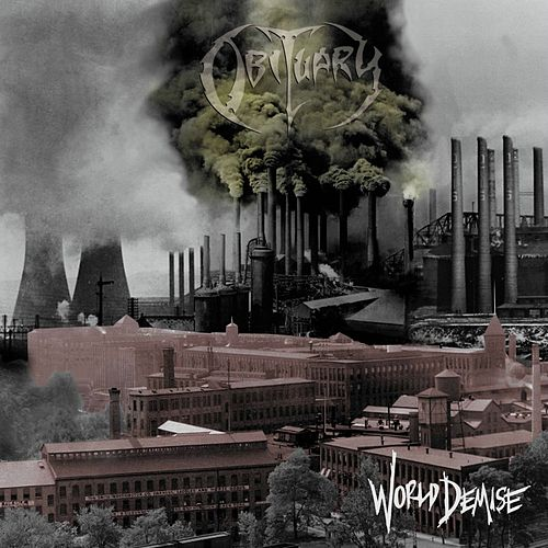 World Demise (Reissue) de Obituary