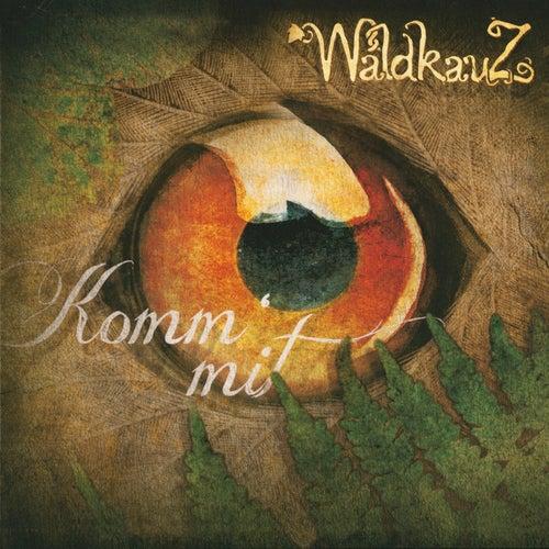 Komm' mit by Waldkauz