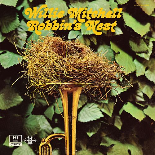 Robbin's Nest de Willie Mitchell