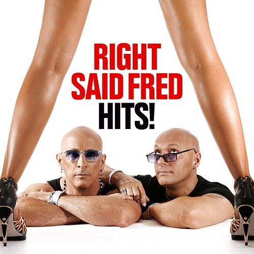 Hits! by Right Said Fred