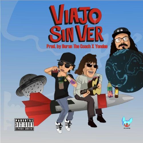 Viajo Sin Ver (feat. Duran the Coach & Yondoe) by Jon Z