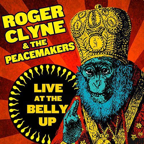 Live at the Belly Up von Roger Clyne & The Peacemakers