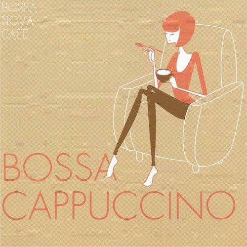 Bossa Nova Café: Bossa Cappuccino de Various Artists