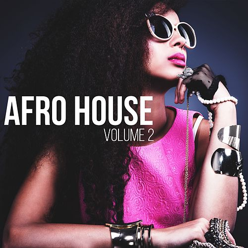 Afro House, Vol. 2 de Various Artists