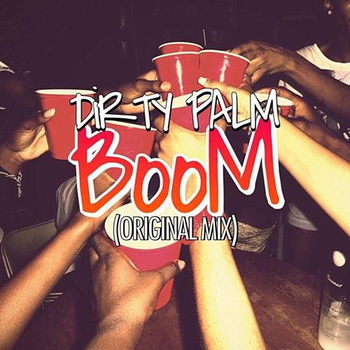 Boom von Dirty Palm