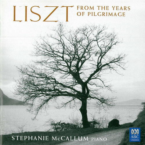 Liszt: From The Years Of Pilgrimage fra Stephanie McCallum
