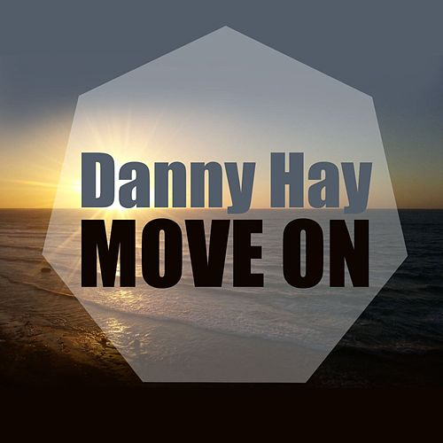 Move On by Danny Hay