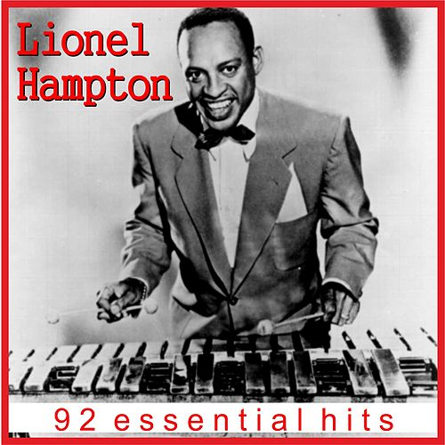 Lionel Hampton - 92 Essential Hits (Remastered) de Lionel Hampton