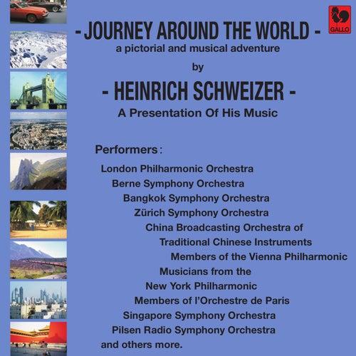 Heinrich Schweizer: Journey Around the World de Various Artists