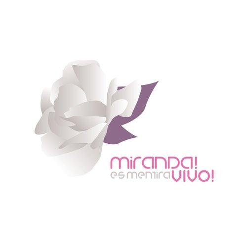 Es Mentira Vivo by Miranda!