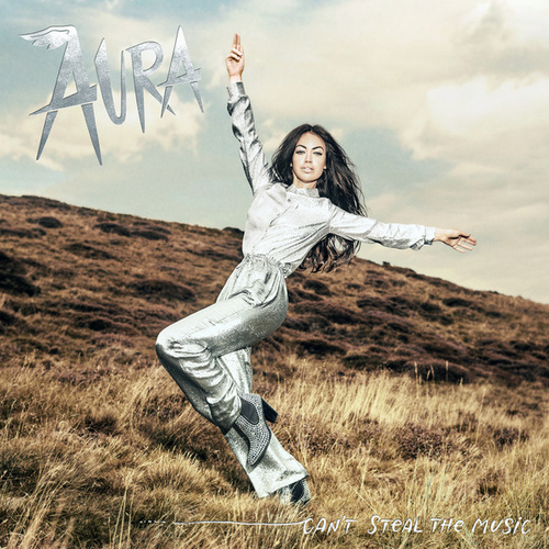 Can't Steal The Music by Aura (formerly Aura Dione)