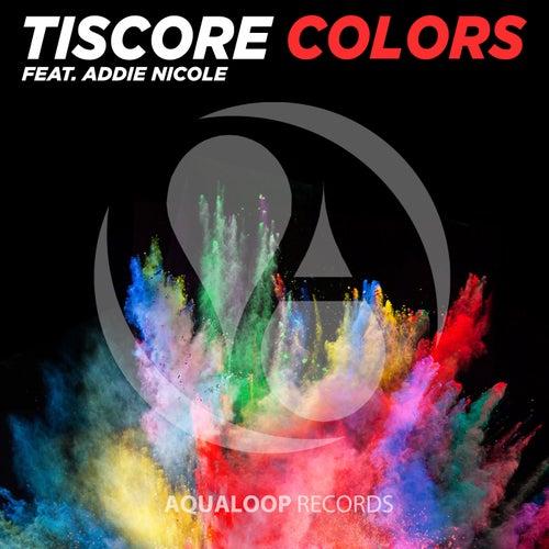 Colors (The Short Mixes) von Tiscore