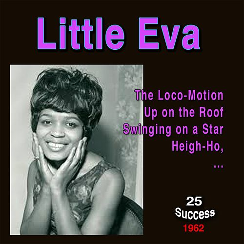 Little Eva (25 Success) (1962) di Little Eva