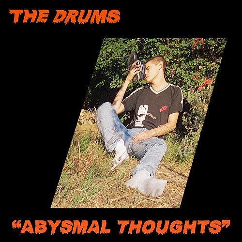 Abysmal Thoughts de The Drums