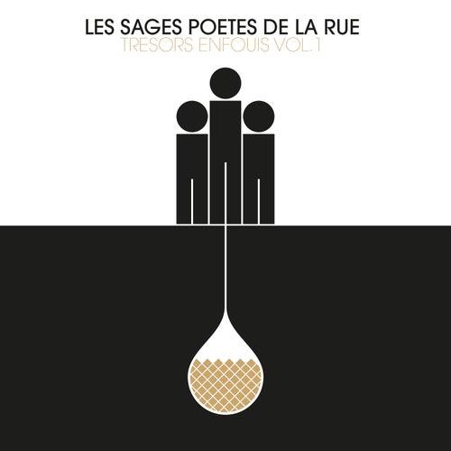 Trésors enfouis, Vol. 1 by Les Sages Poètes De La Rue