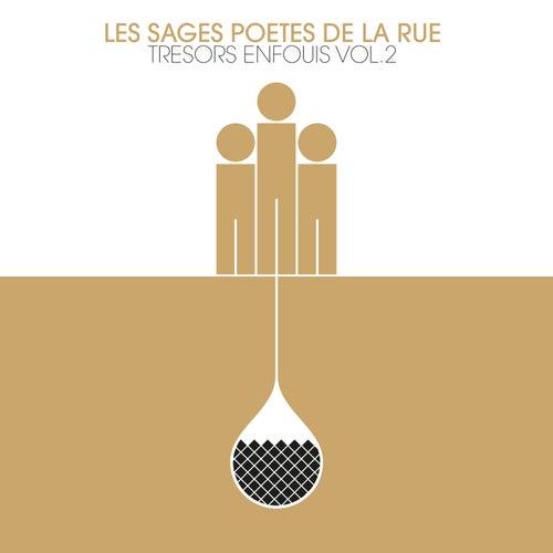 Trésors enfouis, Vol. 2 by Les Sages Poètes De La Rue
