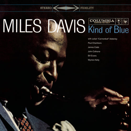 Kind Of Blue (Legacy Edition) de Miles Davis