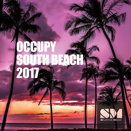 Occupy South Beach 2017 di Various Artists