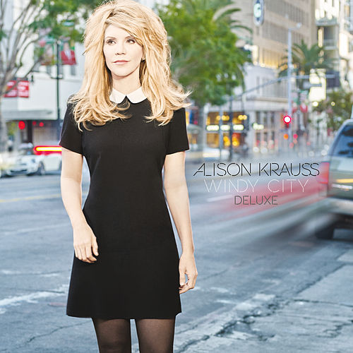 Windy City (Deluxe) de Alison Krauss