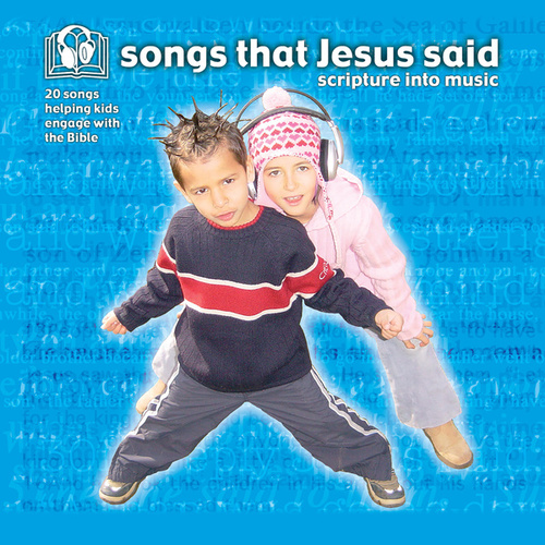 Songs That Jesus Said by Keith & Kristyn Getty