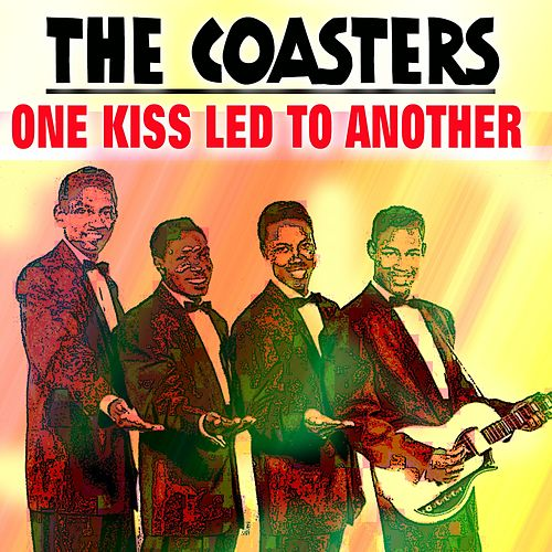 One Kiss Led To Another van The Coasters