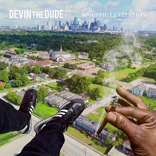Acoustic Levitation by Devin The Dude