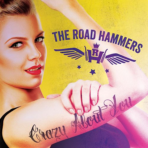 Crazy About You by The Road Hammers