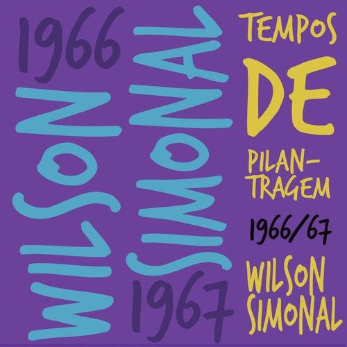Tempos De Pilantragem de Wilson Simonal