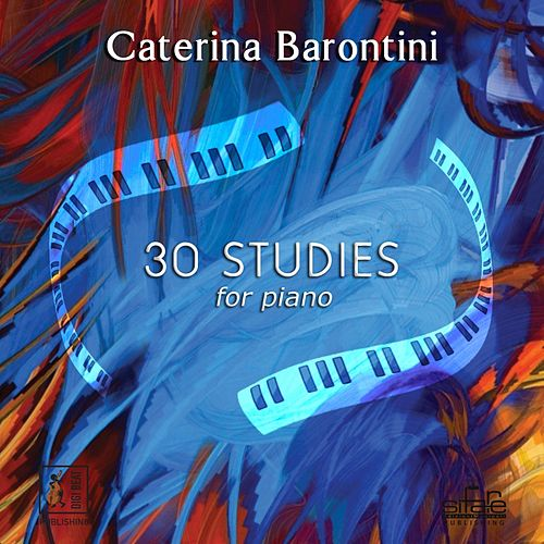 30 Studies For Piano de Caterina Barontini