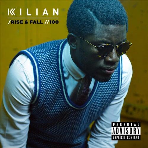 Rise & Fall / 100 by Kilian