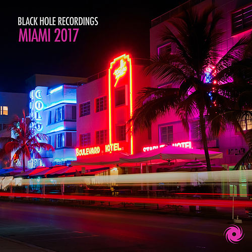 Black Hole Recordings Miami 2017 von Various Artists