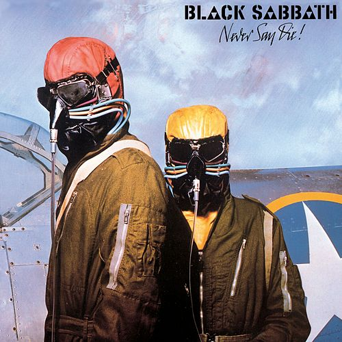 Never Say Die! (2009 Remastered Version) de Black Sabbath