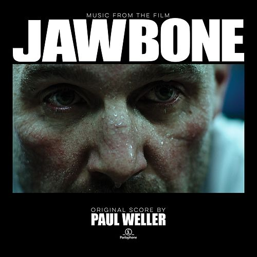 Jawbone (Music From The Film) by Paul Weller