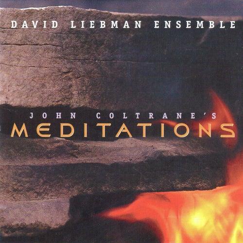 John Coltrane's Meditation von David Liebman
