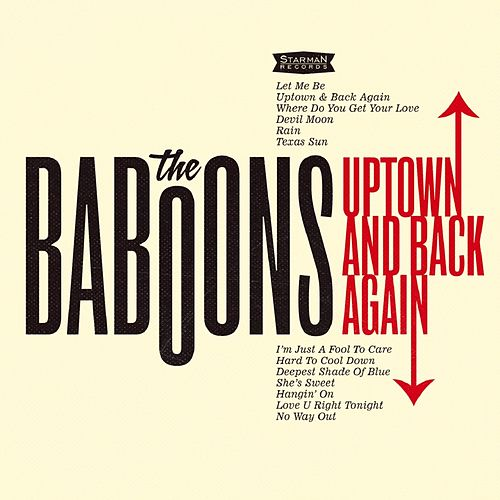 Uptown and Back Again von The Baboons
