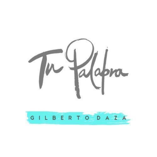 Tu Palabra de Gilberto Daza