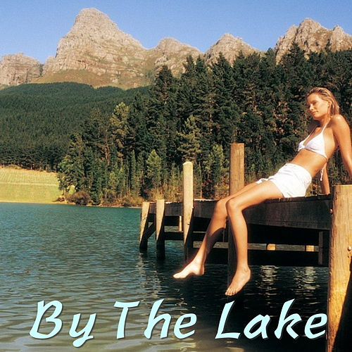 By The Lake by Various Artists