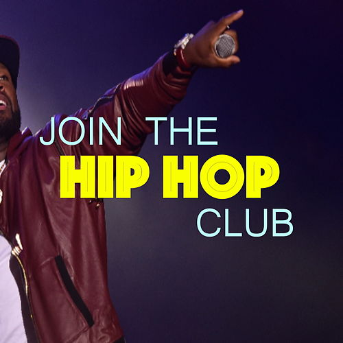 Join The Hip Hop Club by Various Artists