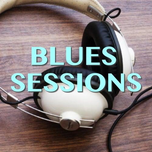 Blues Sessions de Various Artists