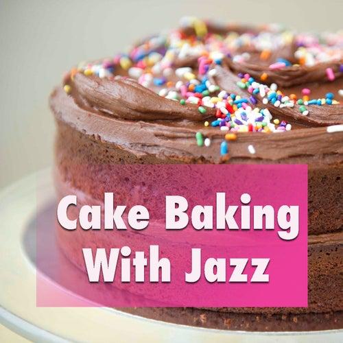 Cake Baking With Jazz de Various Artists